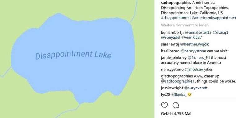 "Der ""Disappointment Lake"" liegt in Kalifornien."